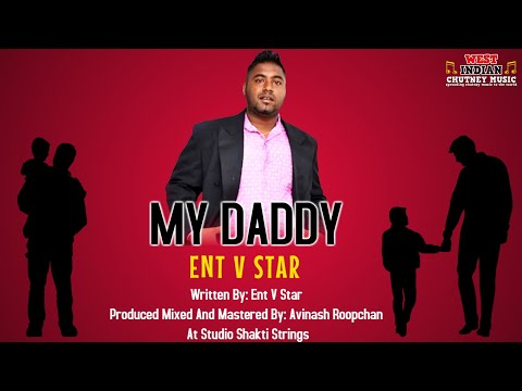 Ent V Star - My Daddy (2019 Father's Day Special)