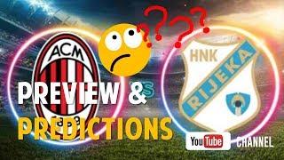 Video Prediksi AC Milan VS Rijeka   Preview Predictions 28 september 2017 download MP3, 3GP, MP4, WEBM, AVI, FLV April 2018