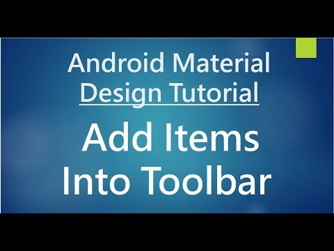Android Material Design - 05 - Add items into Toolbar (App Bar)