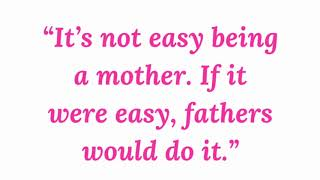 12 Beautiful Mother's Day Quotes
