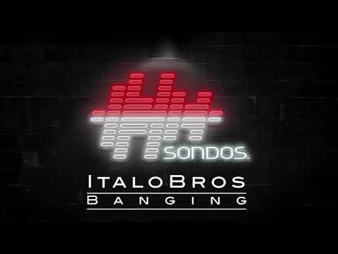 ItaloBros - Banging (Extended Mix)