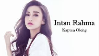 Intan Rahma - Kapten Oleng || Full music dan lirik