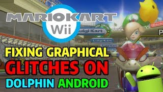 How to Fix Mario Kart Wii's Graphical Issues on Dolphin Emulator Android