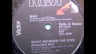 "Wax - Right between the eyes (12"") (1986) LP"