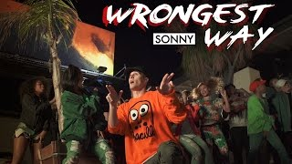 Video SONNY - Wrongest Way [Official Video] download MP3, 3GP, MP4, WEBM, AVI, FLV September 2017