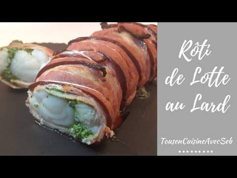 rôti-de-lotte-au-lard-(tousencuisineavecseb)