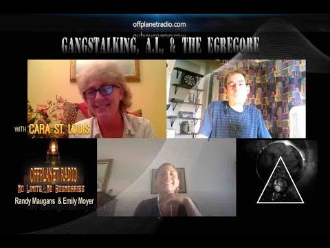 Cara St. Louis:  Gangstalking, A.I., Egregore, and The Fae