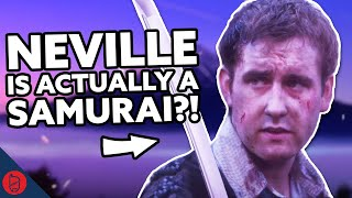 Why Neville is ACTUALLY a Samurai [Harry Potter Theory]
