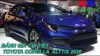 XE & KHÁM PHÁ #54: Review Toyota  Corolla Altis 2020. Giá xe Toyota Corolla Altis 2020: 452 Triệu?