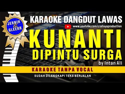 Karaoke Dangdut KU NANTI DI PINTU SURGA By INTAN ALI - Iringan Musik Baru Berasa ORKES