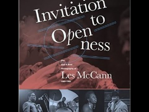 Invitation To Openness The Jazz Soul Photography Of Les Mccann