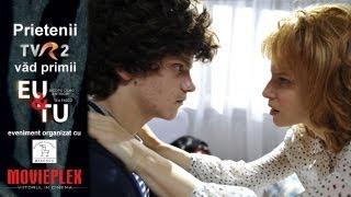 Prietenii TVR2 văd primii filmul Eu și Tu (Io e Te)