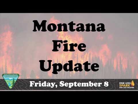 Montana Fire Update Friday Sept 8 2017