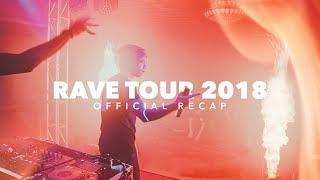 Rave Tour 2019