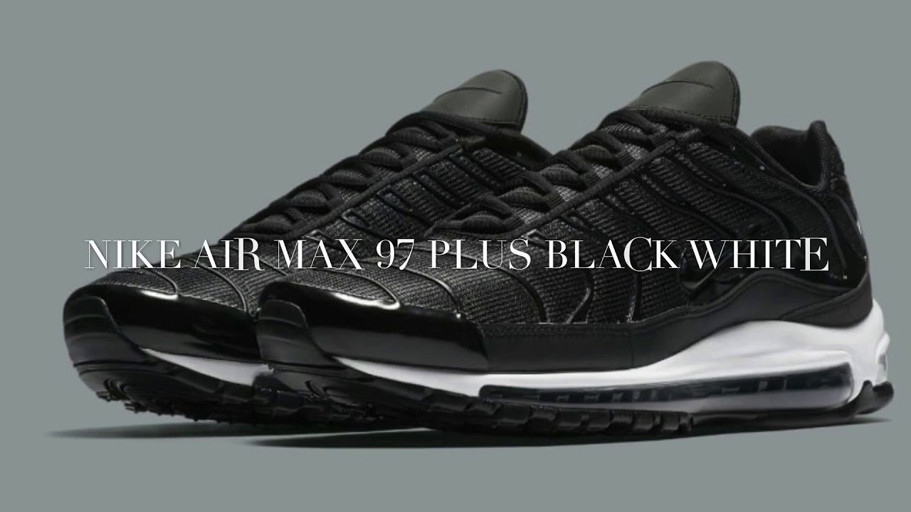 info for 82644 09151 EARLY LOOK ON THE NIKE AIR MAX PLUS 97 BLACK WHITE