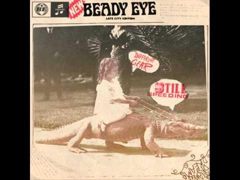 01 - Four Letter World _ [2010] Beady Eye - Different Gear, Still Speeding