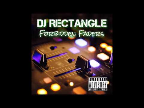 DJ Rectangle - Forbidden Faders [Intro]