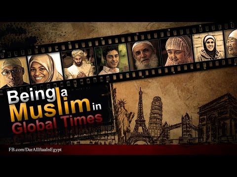Being A Muslim In Global Times: Introduction: Part 2