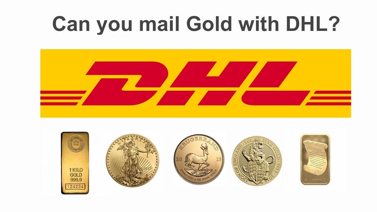 Can you mail Gold with DHL?   SDBullion com
