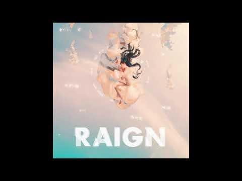 RAIGN - Evergreen