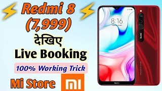 Live booking Redmi 8 Easily from Mi Store | how to book Redmi 8 in Flash sale | live Order Redmi 8
