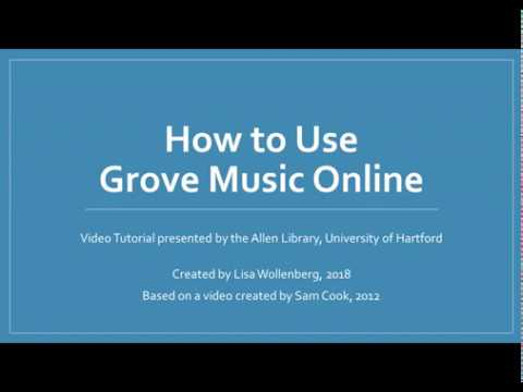 How to use Grove Music Online
