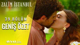 Zalim İstanbul 39. Bölüm Geniş Özet (FİNAL)
