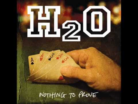 H2O - Nothing to prove (2008) Full Album