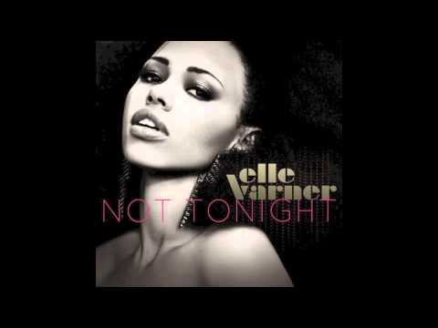 Elle Varner - Not Tonight (instrumental)