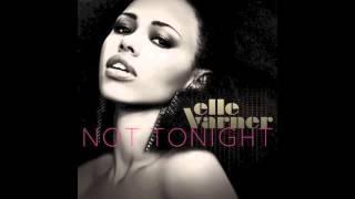 Elle Varner - Not Tonight (instrumental)