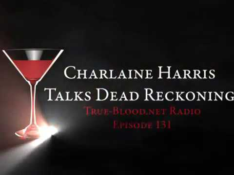 True Blood Radio 131: Charlaine Harris Talks Dead Reckoning