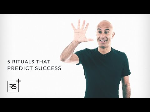 5 Rituals That Predict Success | Robin Sharma
