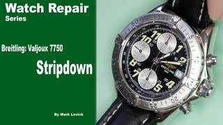 Breitling Valjoux 7750 Chronograph Stripdown. Watch repair tutorials. ETA