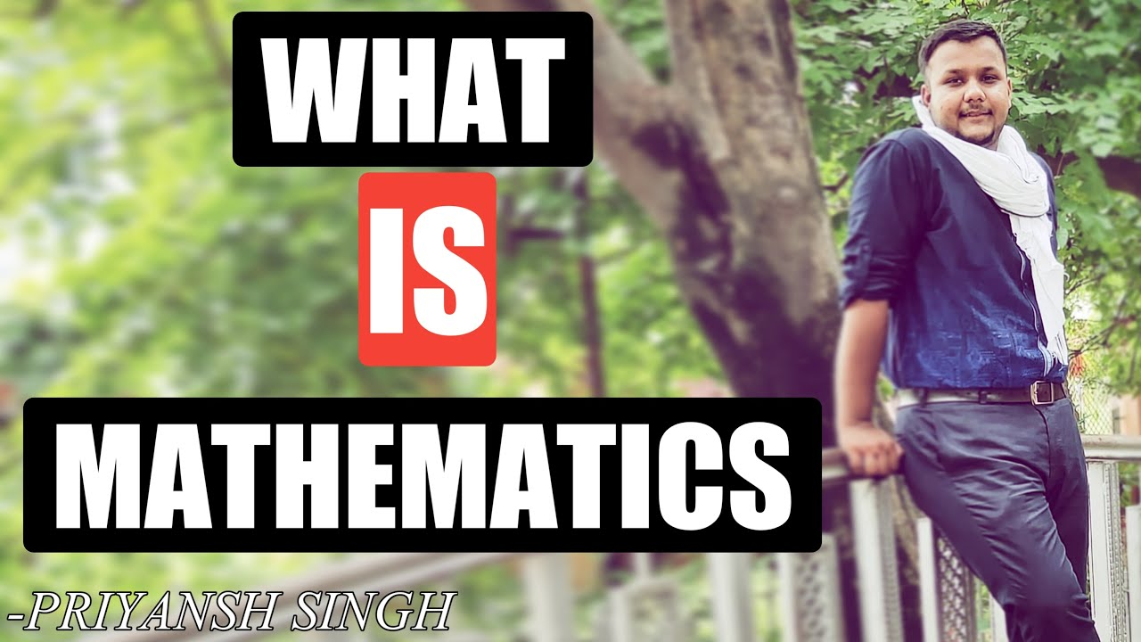 What Is Mathematics? || Full Detailed Explanation In Hindi || #Maths_Likes_a_Game