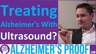 Focused Ultrasound With 'Micro Bubbles' (FUSMB): Alzheimer's Treatment?