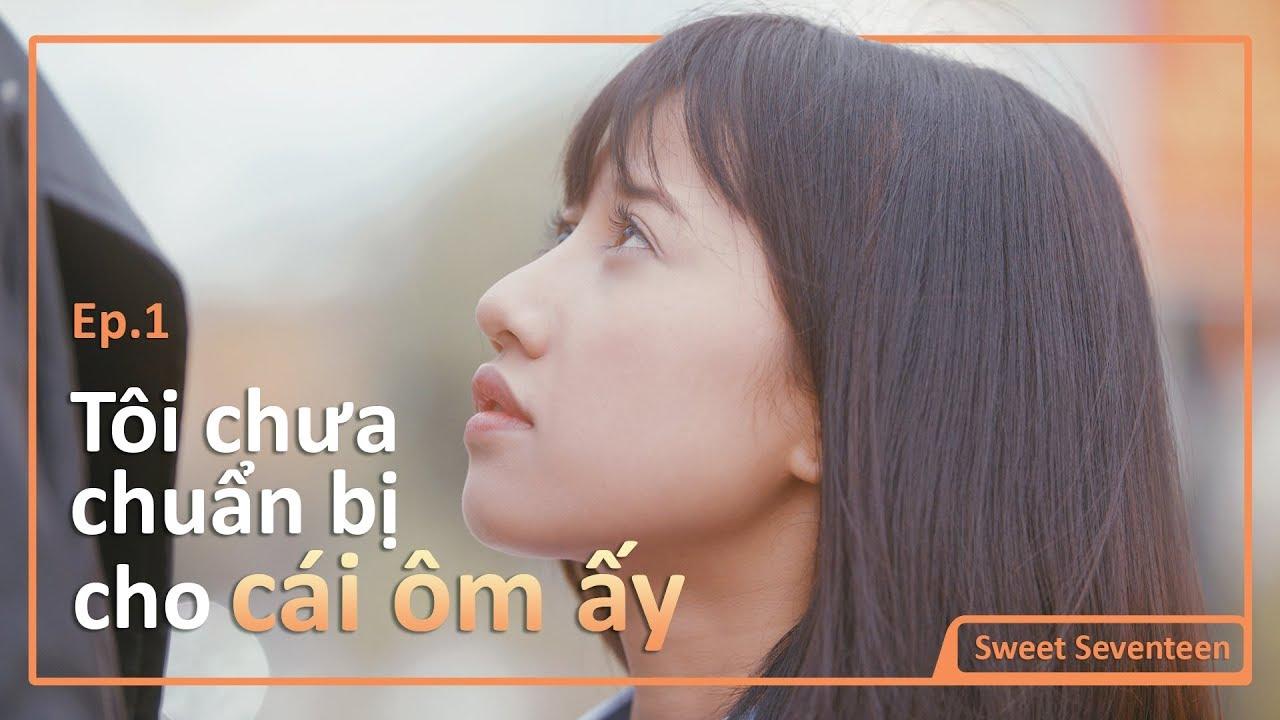 [SWEET SEVENTEEN] – TẬP 01 – Tôi Đã Lỡ Va Vào Ánh Mắt Ấy   DADA Studio Việt Nam