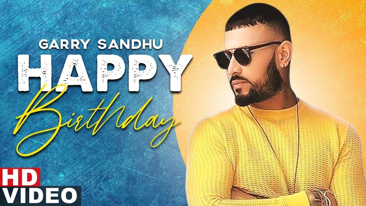 Birthday Wish | Garry Sandhu | Birthday Special | Latest Punjabi Songs 2020