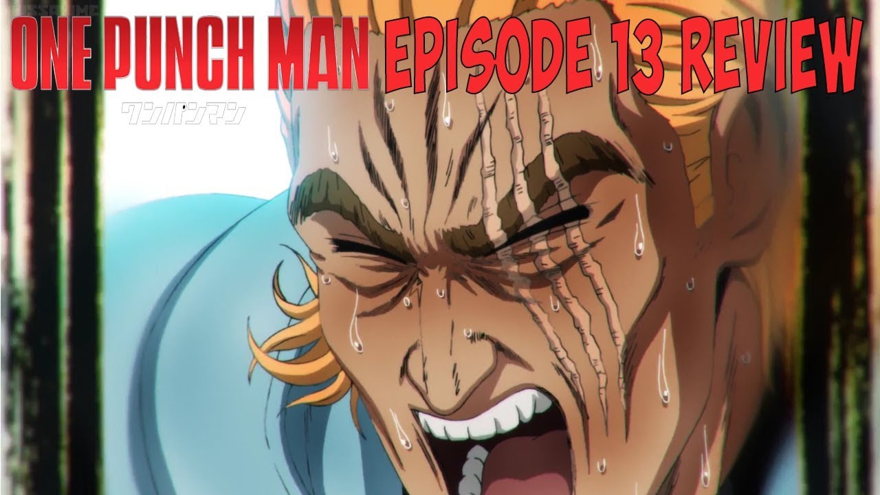 One Punch Man Episode 13 Review Youtube