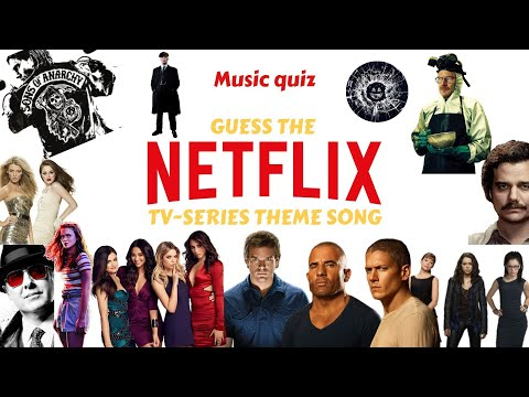 Best Netflix Tv-series And Shows Intro/theme Song Music Quiz