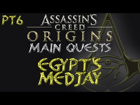 Assassin's Creed: Origins | Egypt's Medjay | Kanopos Nome | Main Quest #6 | Xbox One X