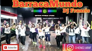 Download Lagu BarracaMundo  Remix /DJ Francis / Zumba Fitness At Bintang Fitness mp3