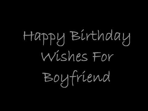 Happy Birthday My Boyfriend