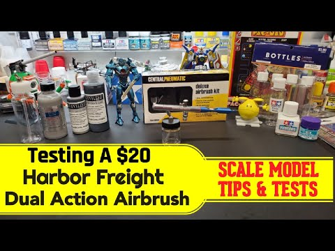 Scale Model Tips -Testing Harbor Freight's $20 Dual Action Airbrush