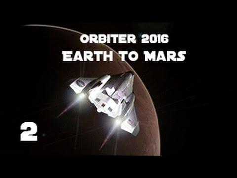 [Part 2] Earth to Mars: Parking Orbit Launch (ORBITER 2016)