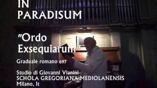 Canto Gregoriano, IN PARADISUM, Studio di Giovanni Vianini, Milano, It.