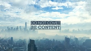 Do Not Covet Be Content - Peter Tan-chi