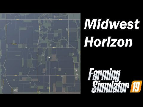 Farming Simulator 19 - Map First Impression - Midwest Horizon