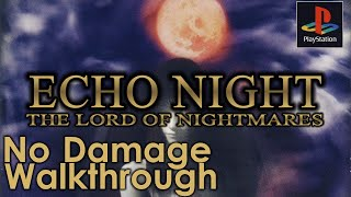 Echo Night 2: The Lord of Nightmares Walkthrough