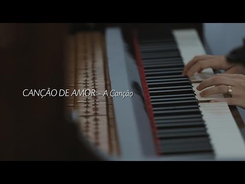 Canção de Amor - A Canção - Davi Silva