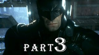 Batman Arkham Knight Part 3 : THE FALCONE SHIPPING YARD gameplay